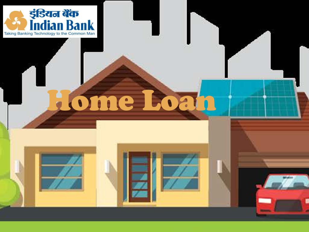 Indian Bank Home Loan
