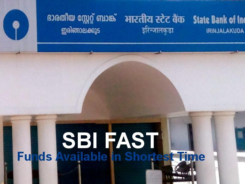 SBI FAST (Funds Available in Shortest Time)
