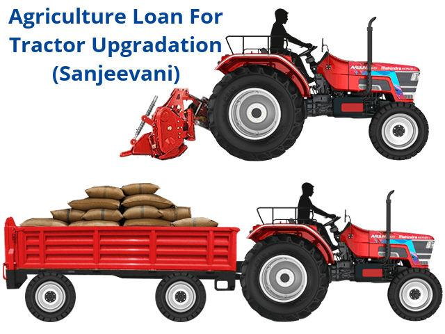SBI Agriculture Loan For Tractor Upgradation (Sanjeevani)