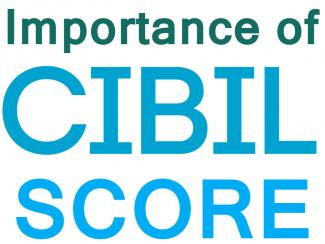 Credit Score and Importance of Maintaining a High CIBIL Score