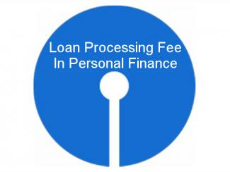 SBI Bank Loan Processing Fee Details In Personal Finance
