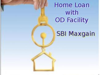 SBI Maxgain: Home Loan Having OD (Overdraft) Advantage