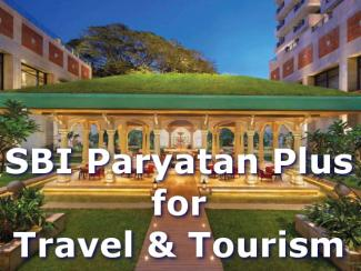 SBI Paryatan Plus Loan Scheme For Travel and Tourism Business